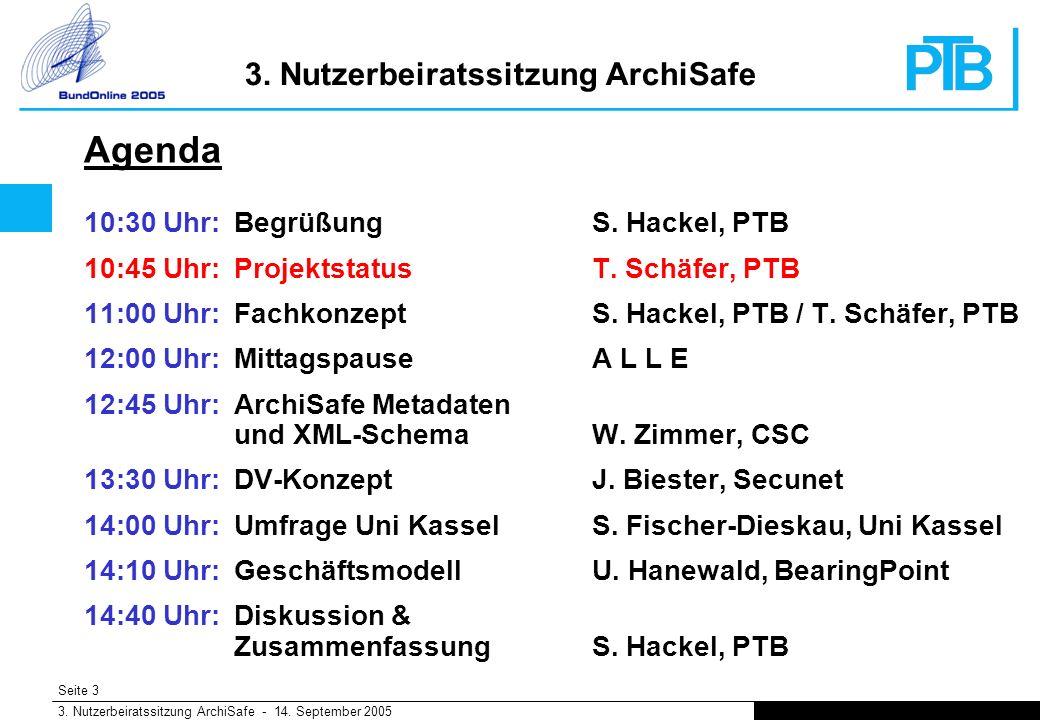 Seite 3 3. Nutzerbeiratssitzung ArchiSafe - 14. September 2005 3.