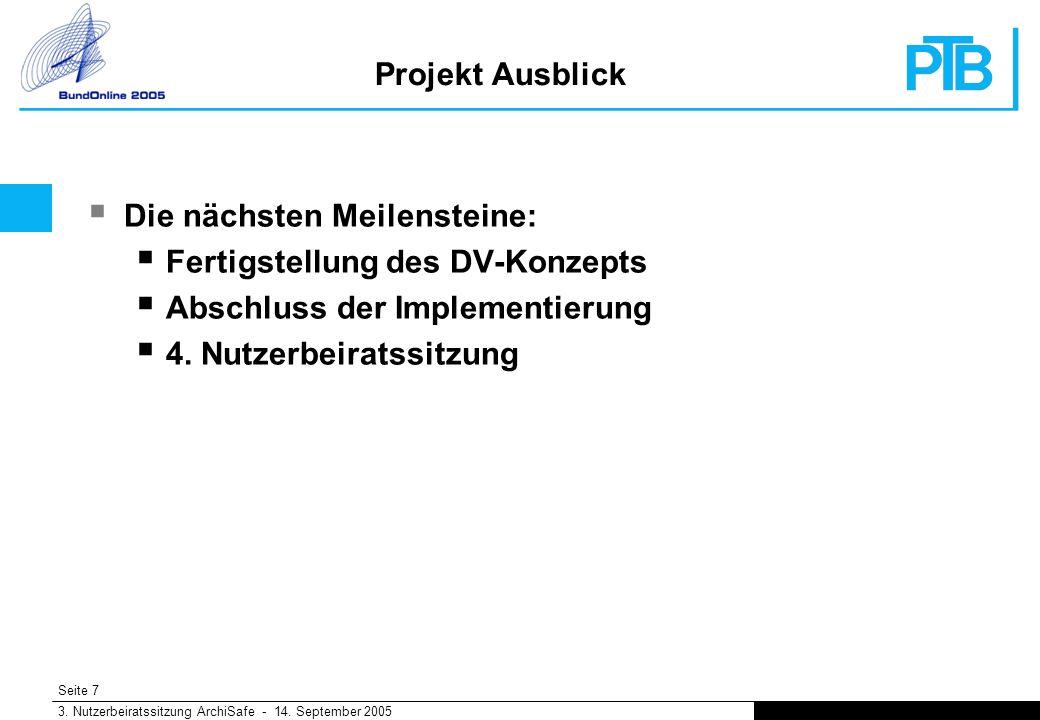 Seite 7 3. Nutzerbeiratssitzung ArchiSafe - 14.