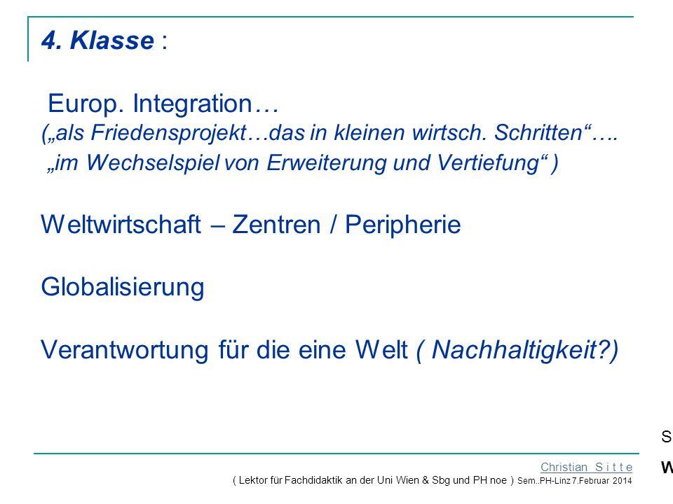 """4. Klasse : Europ. Integration… (""""als Friedensprojekt…das in kleinen wirtsch."""
