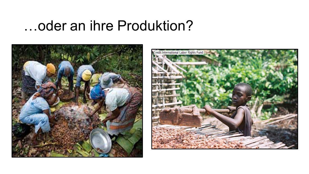 …oder an ihre Produktion