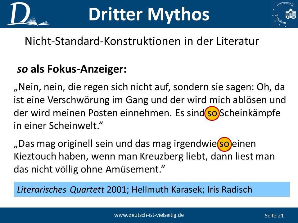 """Seite 21 www.deutsch-ist-vielseitig.de """"Nein, nein, die regen sich nicht auf, sondern sie sagen: Oh, da ist eine Verschwörung im Gang und der wird mich ablösen und der wird meinen Posten einnehmen."""