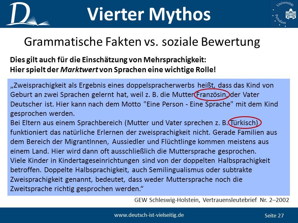 """Seite 27 www.deutsch-ist-vielseitig.de """"Zweisprachigkeit als Ergebnis eines doppelspracherwerbs heißt, dass das Kind von Geburt an zwei Sprachen gelernt hat, weil z."""