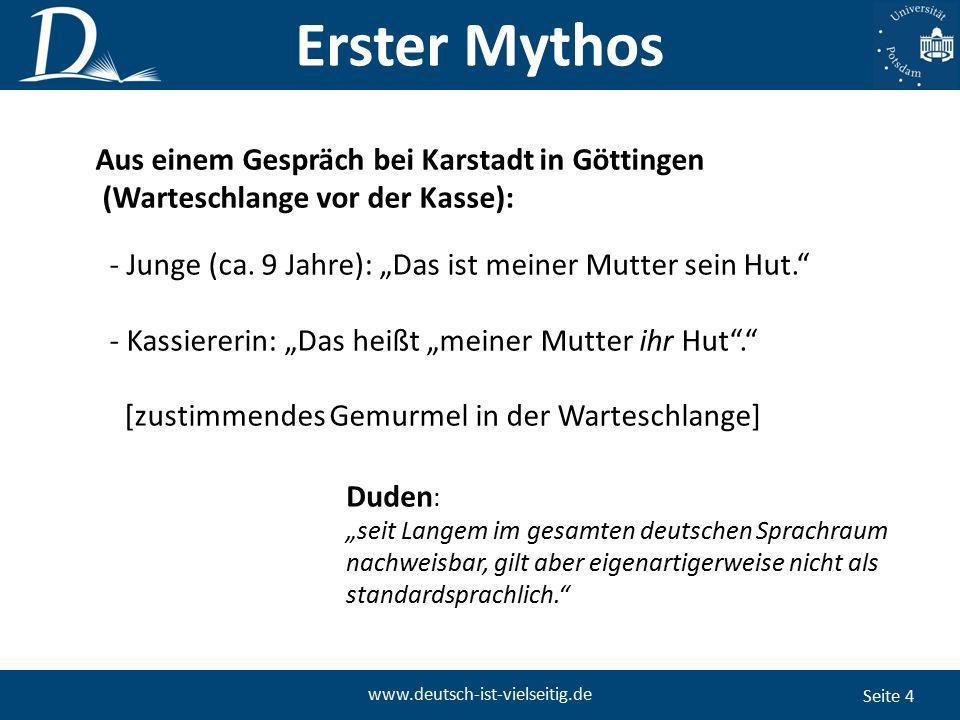 """Seite 15 www.deutsch-ist-vielseitig.de DRITter Mythos: """"Früher war es besser."""