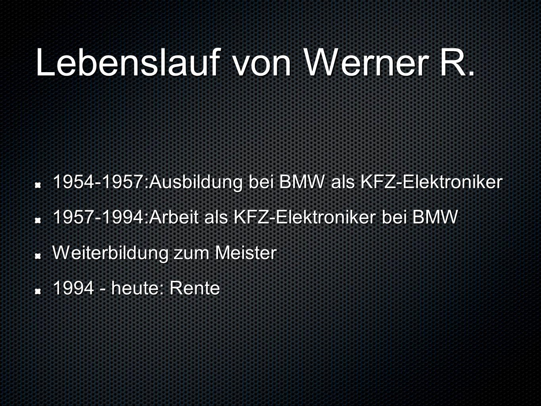 Lebenslauf von Werner R.
