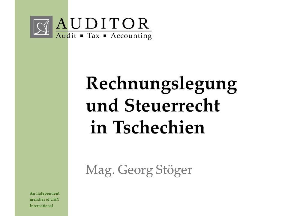 An independent member of UHY International Rechnungslegung und Steuerrecht in Tschechien Mag. Georg Stöger