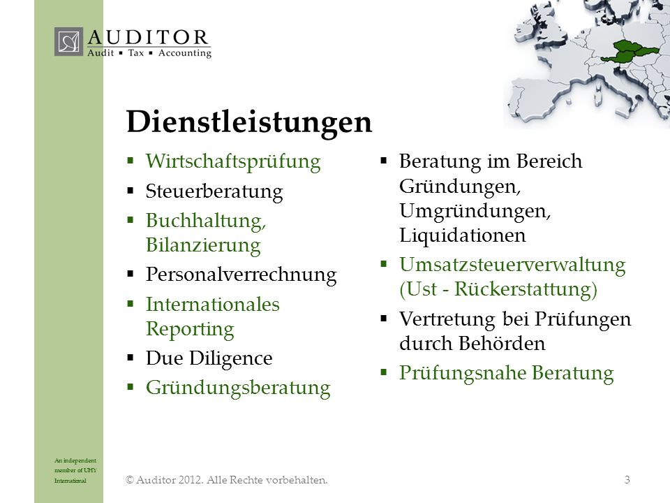 An independent member of UHY International Dienstleistungen © Auditor 2012.
