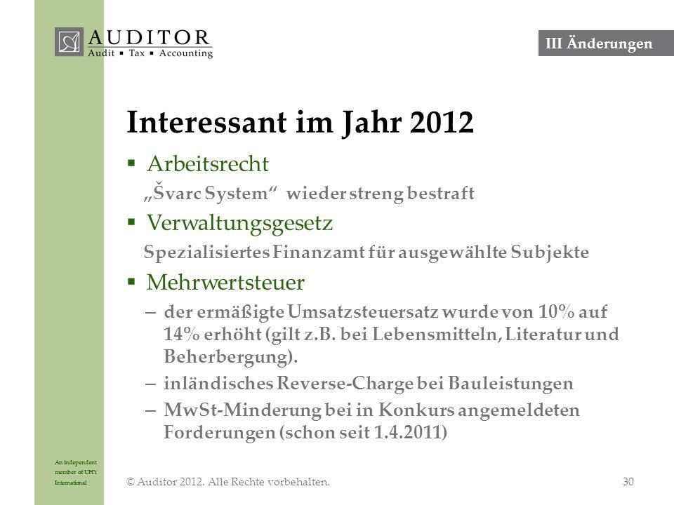 """An independent member of UHY International Interessant im Jahr 2012  Arbeitsrecht """"Švarc System"""" wieder streng bestraft  Verwaltungsgesetz Spezialis"""