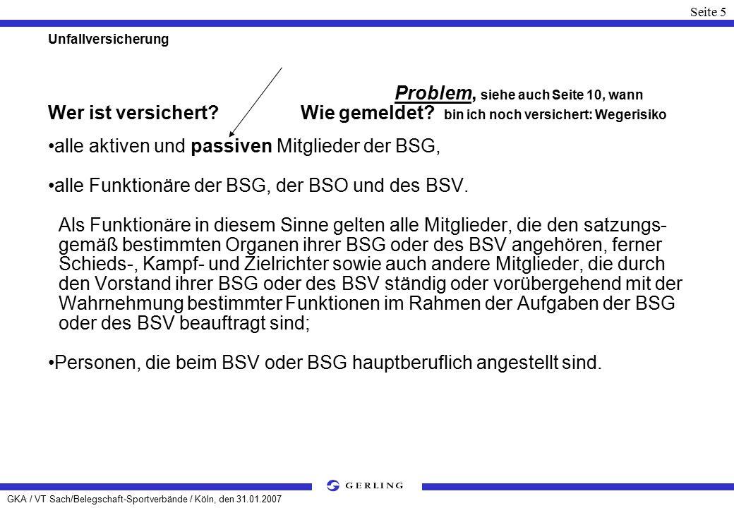 GKA / VT Sach/Belegschaft-Sportverbände / Köln, den 31.01.2007 Seite 16 Haftpflichtversicherung