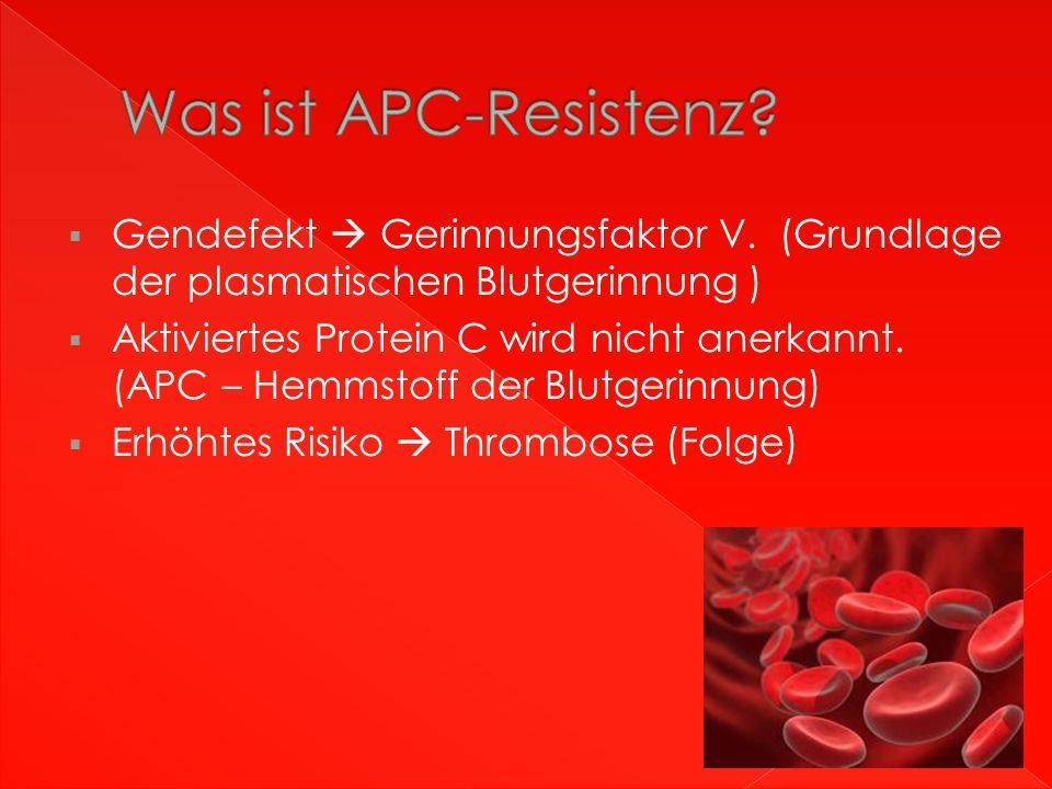  Durch eine Blutprobe lässt sich APC-Resistenz nachweisen
