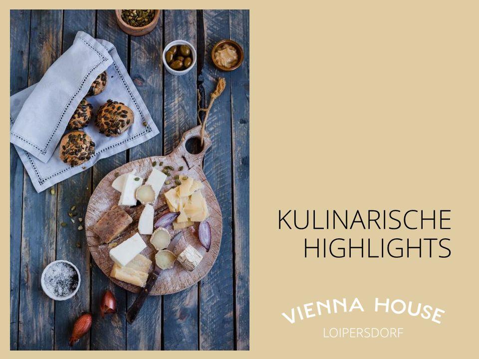 KULINARISCHE HIGHLIGHTS