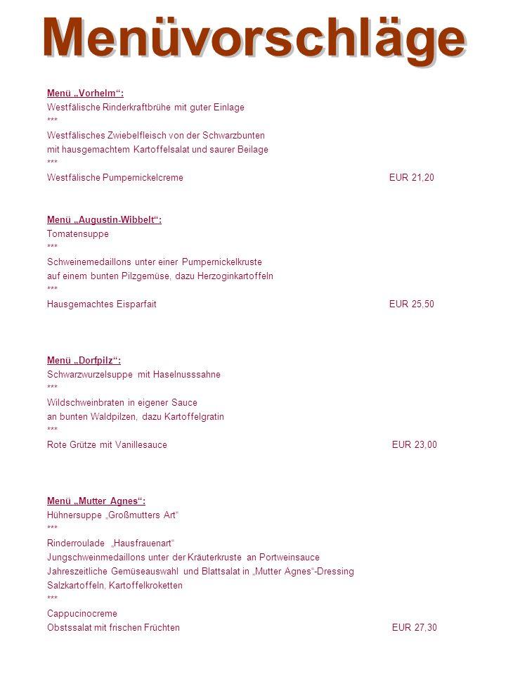 """Büffet """"Münsterland : Stangenbrot, Pumpernickel, Schmalz, Paprikaquark und Kräuterbutter *** Gebackener Schinken mit eigener Sauce Putenbrustauflauf in Champignonrahmsauce Buntes Pfannengemüse mit Bröselbutter Jahreszeitliche Salatvariation mit dreierlei Dressing Bandnudeln, Schmelzkartoffeln mit Röstzwiebeln *** Vanilleeis mit heißen Kirschen, Westfälische Quarkcreme mit Kirschen Im Haus 19 % MwSt.:EUR 22,40 / Person Büffet """"Deftig aber fein : Seelachsfilet in Senfsauce Rippenbraten in Zwiebeljus Rotkohlgemüse Gurkensalat mit Dillspitzen Petersilienkartoffeln, Schmorkartoffeln *** Zitronencreme mit Krokantsahne Vanillecreme mit Erdbeersauce Im Haus 19 % MwSt.:EUR 17,60 / Person Büffet """"Rustikal : Große Rustikale Schlachtplatte (Mettenden, Knochenschinken, Sülze, Leberwurst, Blutwurst, Hausmacher Mett, gekochtes Eisbeinfleisch) Essiggemüse, rote Beete, marinierten Zwiebeln, Krautsalat, Tomatensalat Stangenbrot, Pumpernickel, Schmalz, Paprikaquark und Kräuterbutter *** Putenbrustauflauf in Champignonrahmsauce Schweineschnitzel mit Rahmsauce Buntes Pfannengemüse mit Bröselbutter Salatvariation mit dreierlei Dressing, Bandnudeln, Kroketten *** Stippmilch mit frischen Früchten Herrencreme Im Haus 19 % MwSt.:EUR 25,70 / Person"""