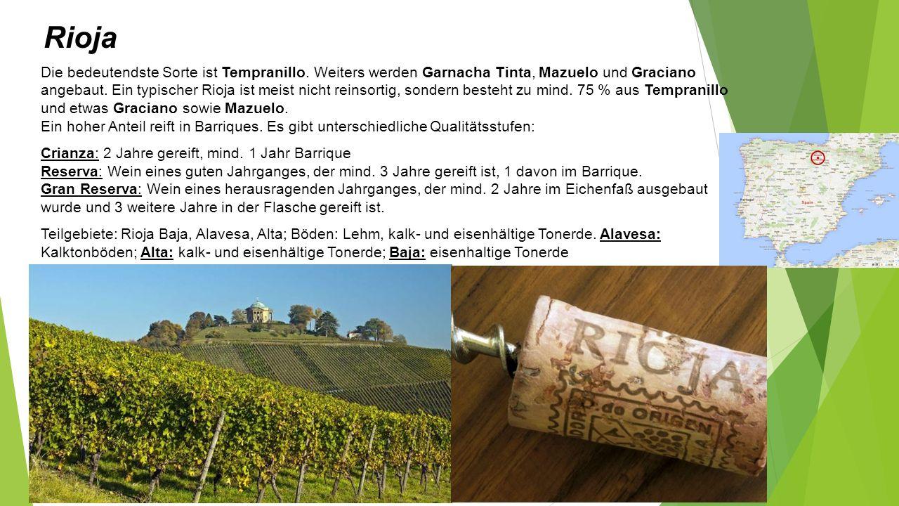 Rioja Die bedeutendste Sorte ist Tempranillo.
