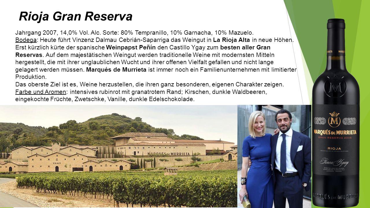Rioja Gran Reserva Jahrgang 2007, 14,0% Vol. Alc. Sorte: 80% Tempranillo, 10% Garnacha, 10% Mazuelo. Bodega: Heute führt Vinzenz Dalmau Cebrián-Saparr