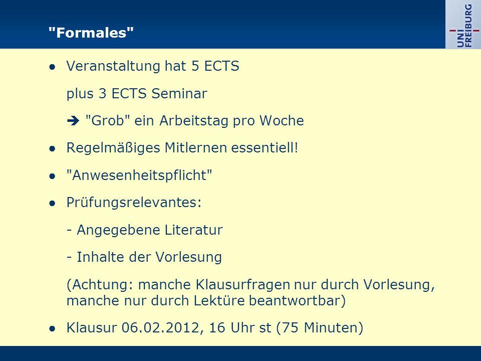 Formales ●Veranstaltung hat 5 ECTS plus 3 ECTS Seminar  Grob ein Arbeitstag pro Woche ●Regelmäßiges Mitlernen essentiell.