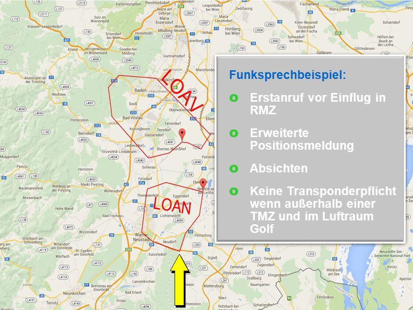 Schmidt 13 Die Lufträume  Erweiterte Positionsmeldung:  OE-ABC  Katana DV 20  Sichtflug von Punitz nach Vöslau  Über Wiesen  Jetzt....