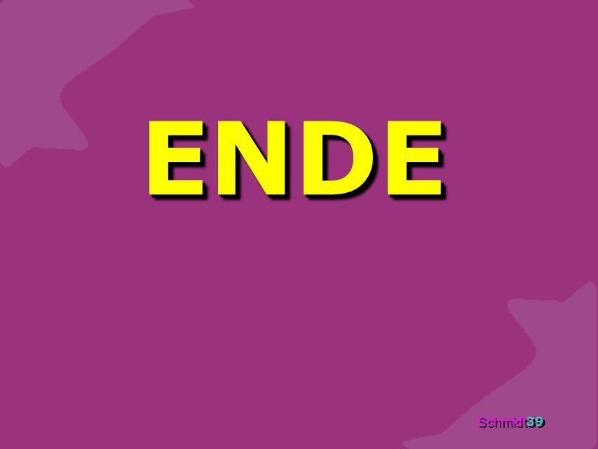 Schmidt 39 ENDE