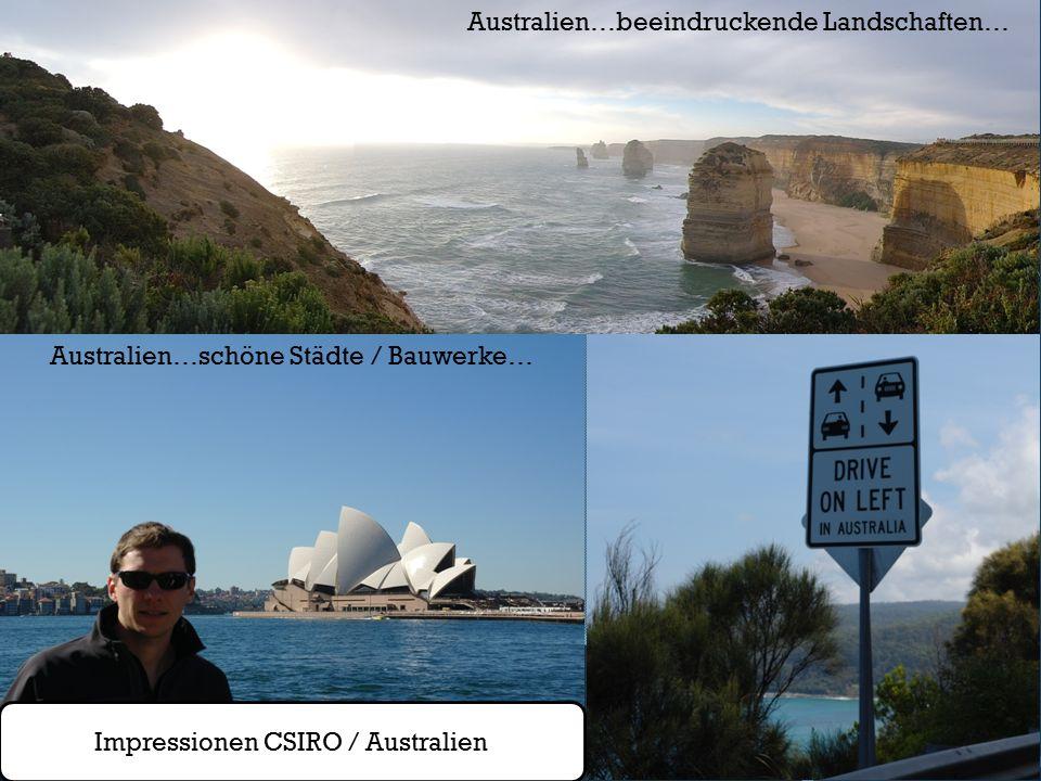 Impressionen CSIRO / Australien Australien…beeindruckende Landschaften… Australien…schöne Städte / Bauwerke…