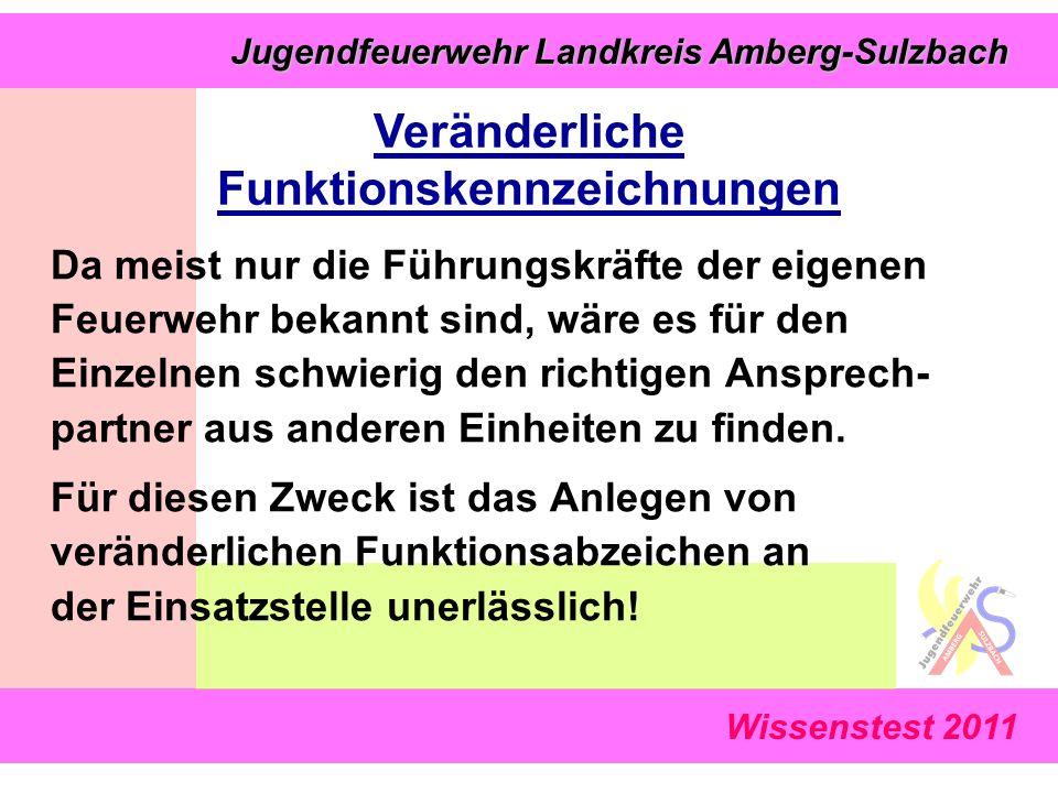 Jugendfeuerwehr Landkreis Amberg-Sulzbach Jugendfeuerwehr Landkreis Amberg-Sulzbach Wissenstest 2011 Da meist nur die Führungskräfte der eigenen Feuerwehr bekannt sind, wäre es für den Einzelnen schwierig den richtigen Ansprech- partner aus anderen Einheiten zu finden.