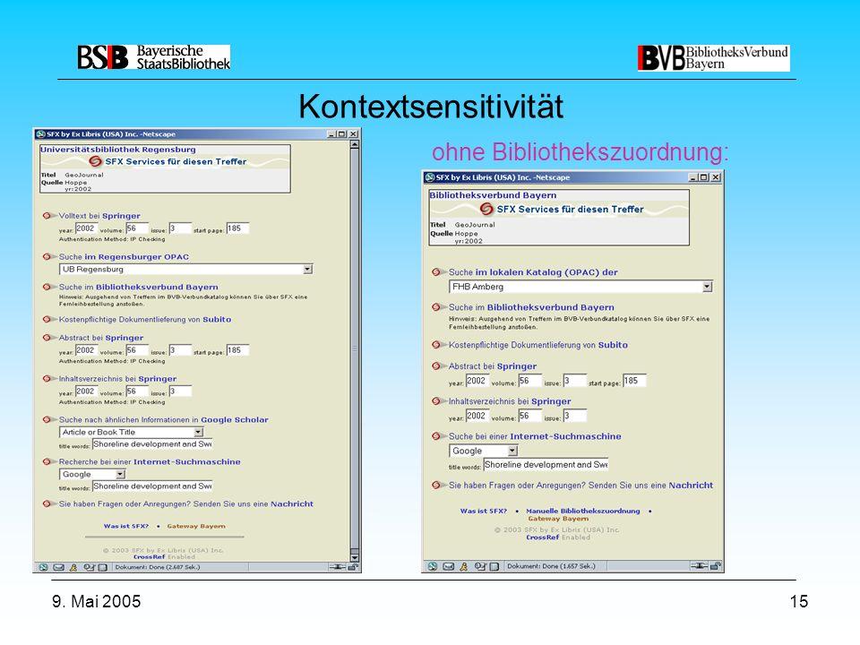 9. Mai 200515 Kontextsensitivität ohne Bibliothekszuordnung: