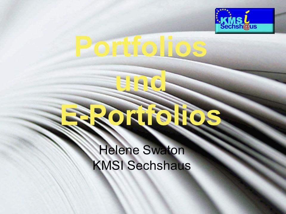 Portfolios und E-Portfolios Helene Swaton KMSI Sechshaus