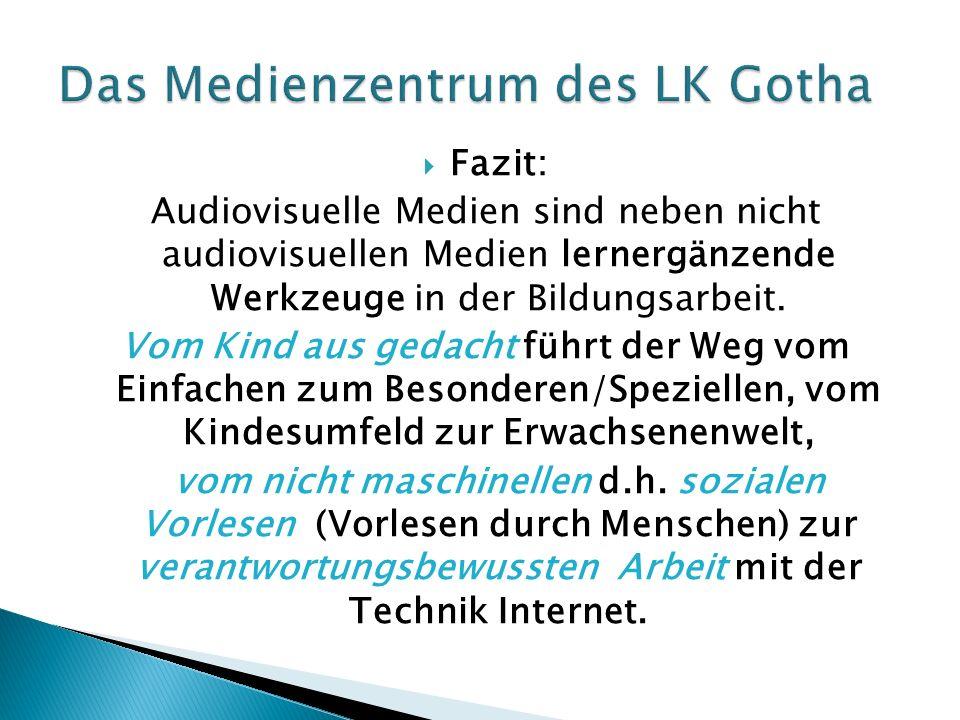  Fazit: Audiovisuelle Medien sind neben nicht audiovisuellen Medien lernergänzende Werkzeuge in der Bildungsarbeit.