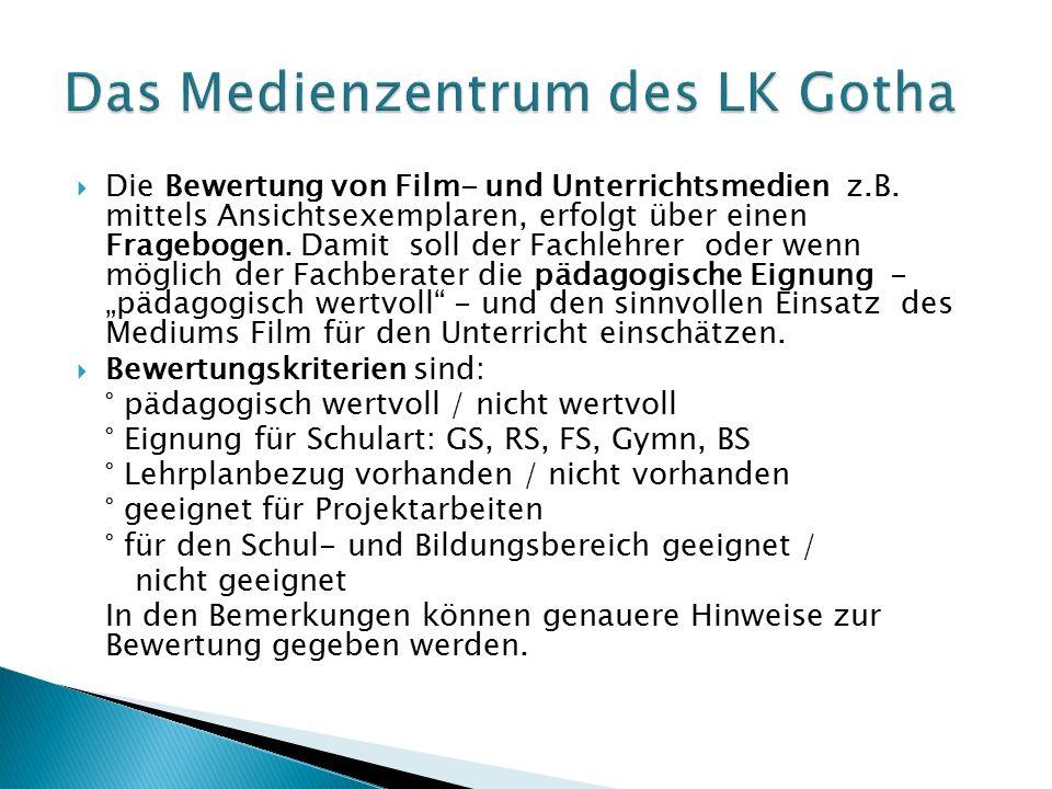  Die Bewertung von Film- und Unterrichtsmedien z.B.