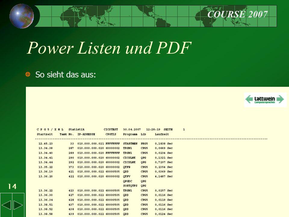 COURSE 2007 14 Power Listen und PDF So sieht das aus: