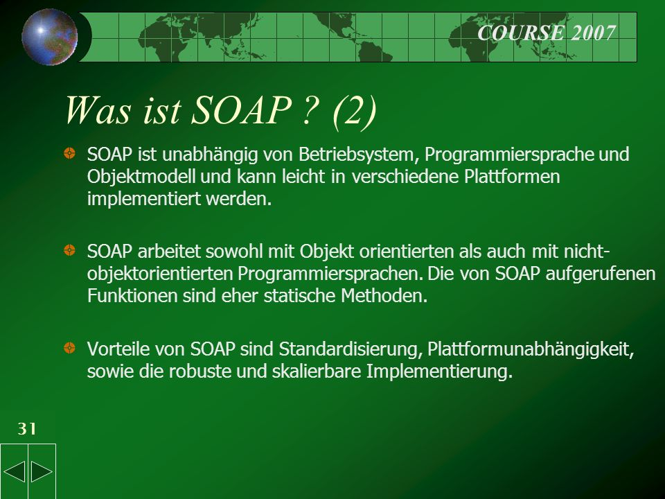 COURSE 2007 31 Was ist SOAP .