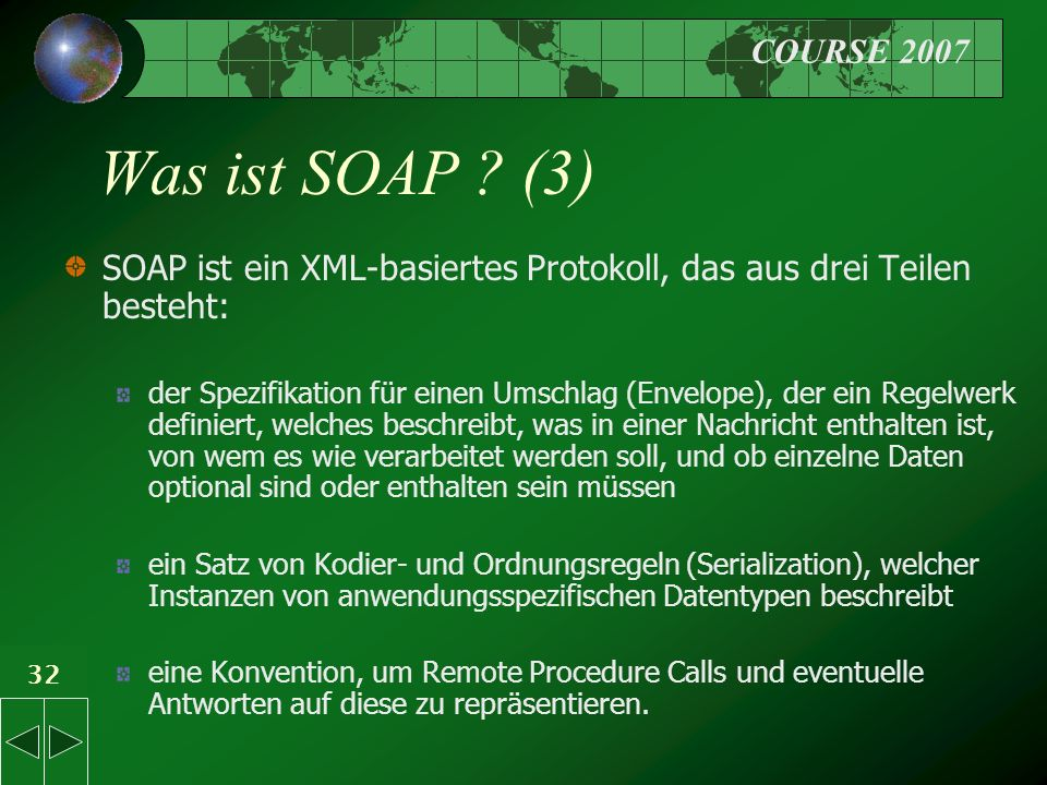 COURSE 2007 32 Was ist SOAP .