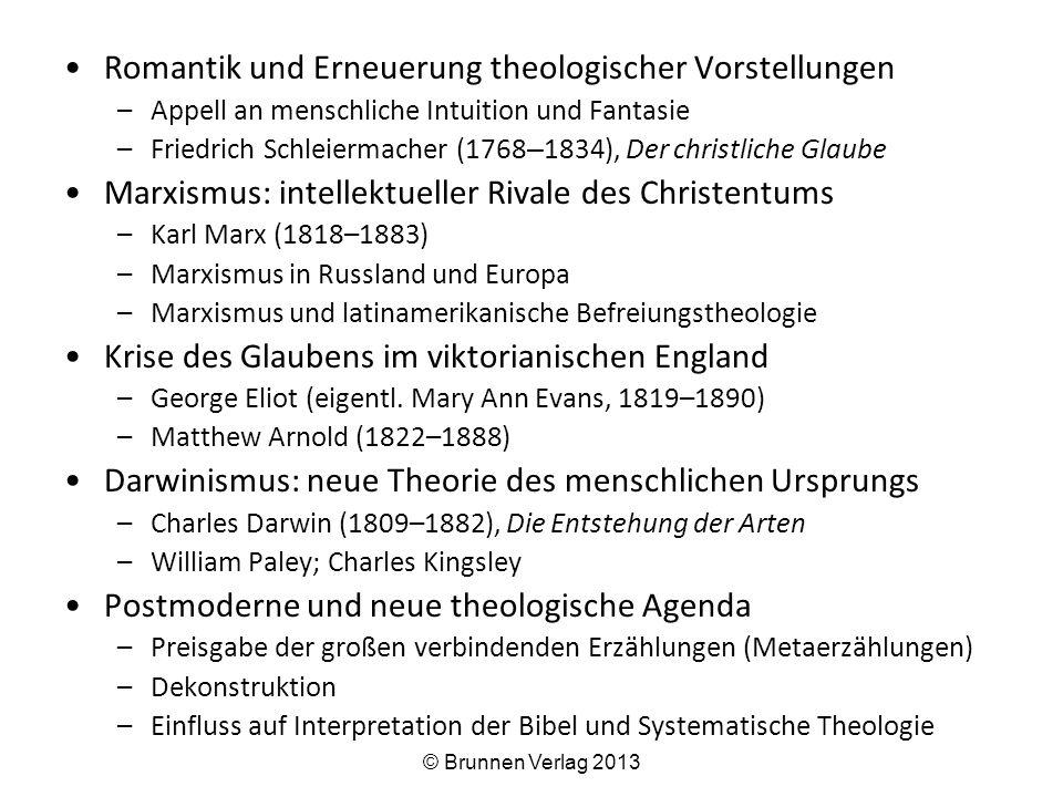 Romantik und Erneuerung theologischer Vorstellungen –Appell an menschliche Intuition und Fantasie –Friedrich Schleiermacher (1768 – 1834), Der christl
