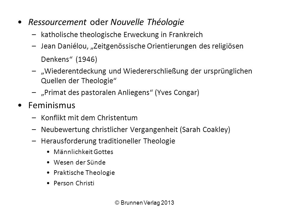 """Ressourcement oder Nouvelle Théologie –katholische theologische Erweckung in Frankreich –Jean Daniélou, """"Zeitgenössische Orientierungen des religiösen"""