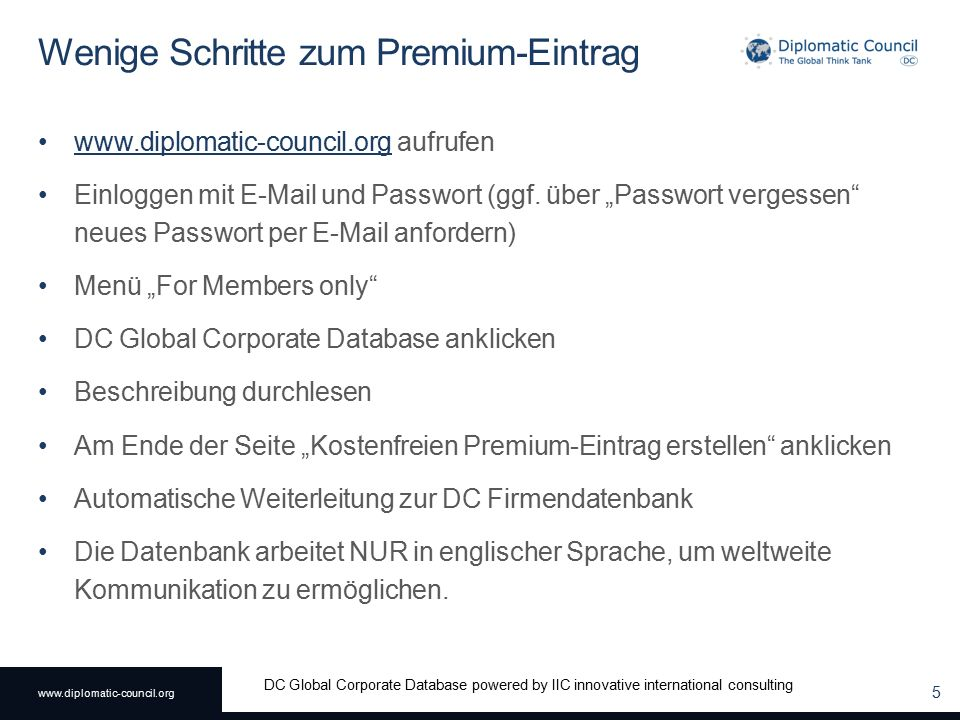 www.diplomatic-council.org DC Global Corporate Database powered by IIC innovative international consulting Premium-Eintrag für Null Dollar 6
