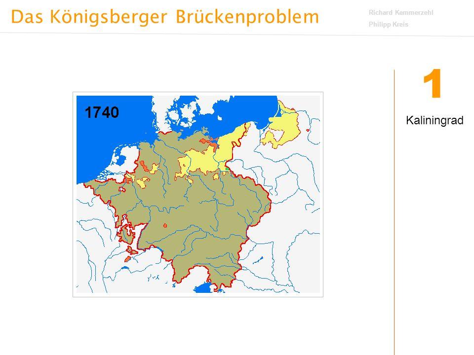 Das Königsberger Brückenproblem Richard Kemmerzehl Philipp Kreis 3 5.