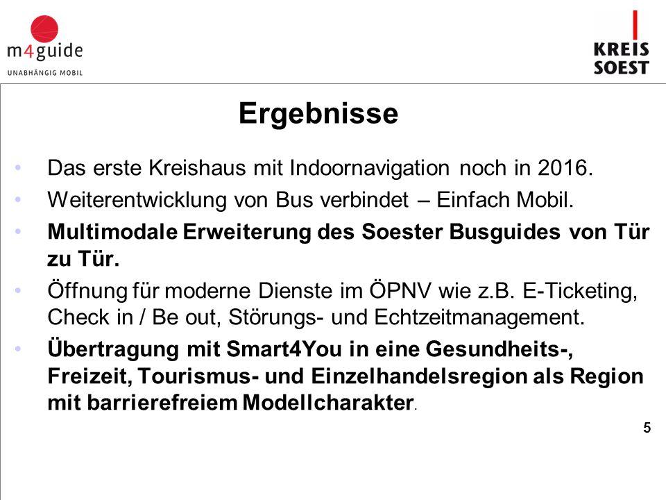 Das erste Kreishaus mit Indoornavigation noch in 2016.