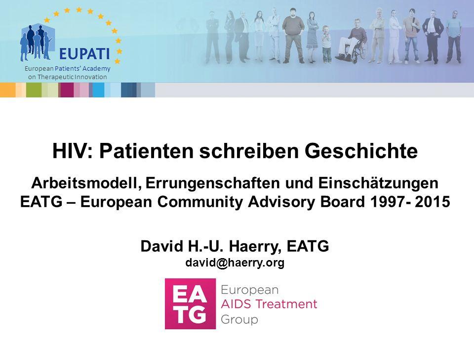 Errungenschaften der HIV Aktivisten & ECAB Hepatitis C Therapieentwicklung  Sitges VI 2013: Regulatory; Kinder mit HCV; IDU; Medikamentensicherheit, -wirksamkeit, DAA Verträglichkeit; DAA Optimierung betr GT 1, 3, 4; spezielle GT 3 Problematik; PrEP & PEP für HCV.