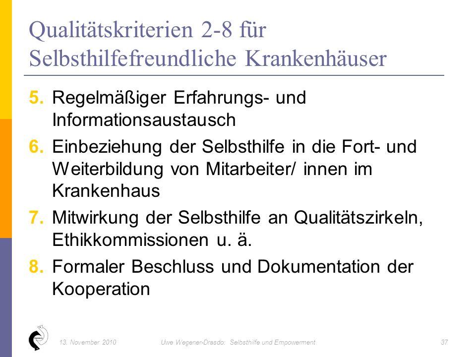 5. Regelmäßiger Erfahrungs- und Informationsaustausch 6.