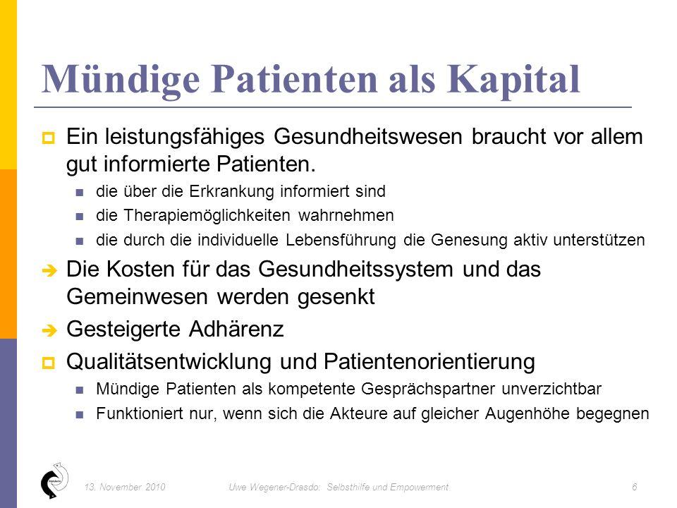  Ein leistungsfähiges Gesundheitswesen braucht vor allem gut informierte Patienten.