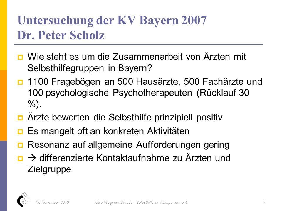 SELBSTHILFEGRUPPEN 813. November 2010Uwe Wegener-Drasdo: Selbsthilfe und Empowerment