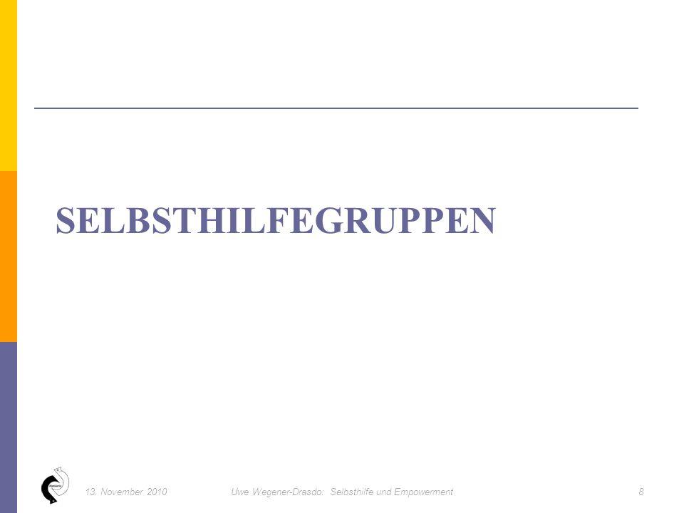 4913. November 2010Uwe Wegener-Drasdo: Selbsthilfe und Empowerment