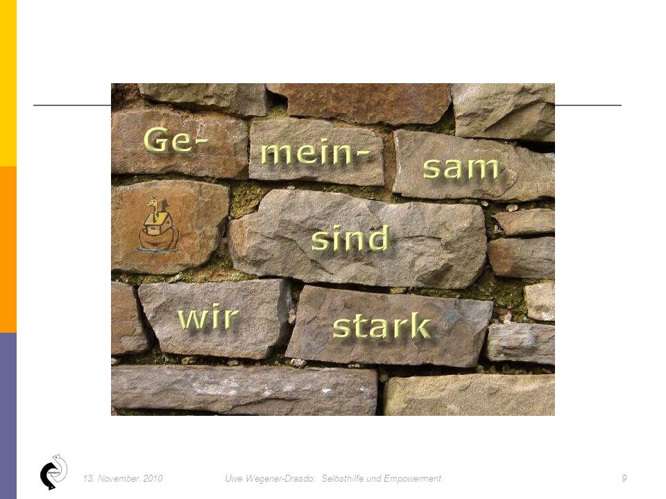 913. November 2010Uwe Wegener-Drasdo: Selbsthilfe und Empowerment