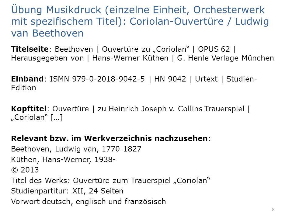 Übung Musikdruck (einzelne Einheit, Orchesterwerk mit spezifischem Titel): Coriolan-Ouvertüre / Ludwig van Beethoven Titelseite: Beethoven | Ouvertüre