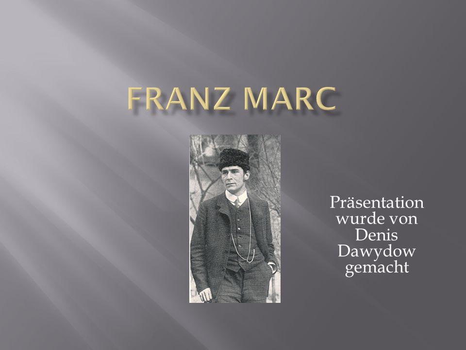 Franz Moritz Wilhelm Marc war ein deutscher Maler, Zeichner und Grafiker.