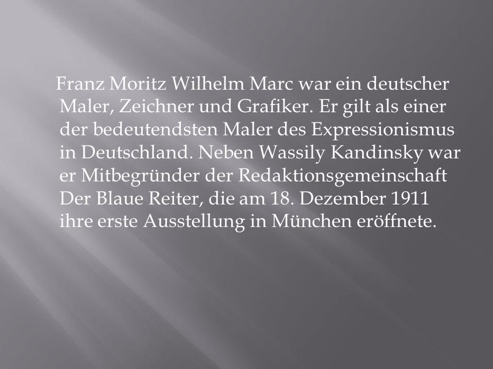 Franz Marc wurde am 8.Februar 1880 als zweiter und letzter Sohn der Familie geboren.