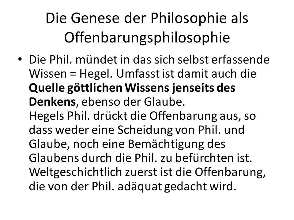 Die Genese der Philosophie als Offenbarungsphilosophie Die Phil.
