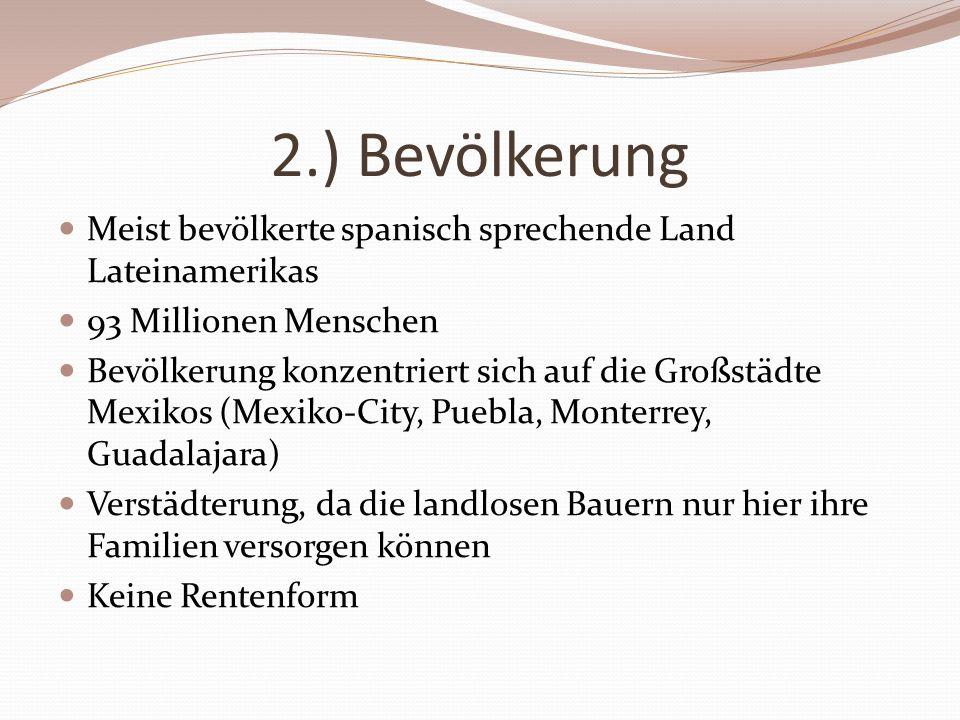 3.) Wirtschaft Bruttoinlandsprodukt liegt bei: 571 Milliarden Euro 37,73 Millionen Beschäftigte Sektor I: 18 % beschäftigt ; 4 % des BSP Sektor II: 24 % beschäftigt; 27,2 % des BSP Sektor III: 58 % beschäftigte; 68,8 % des BSP 2002 mit 640 Mrd.