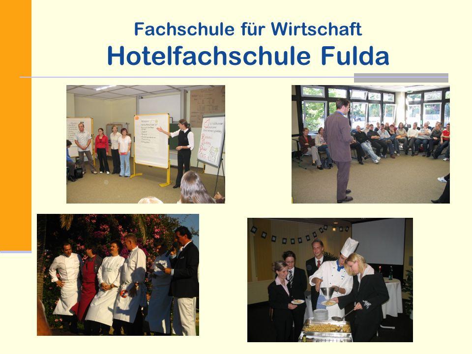Fachschule für Wirtschaft Hotelfachschule Fulda