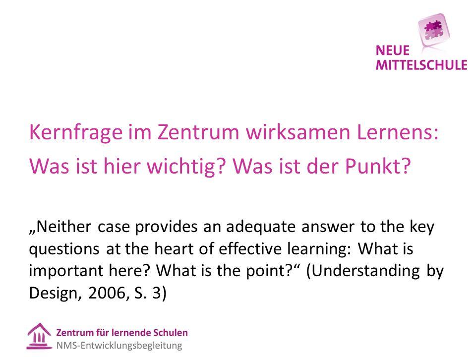 "Kernfrage im Zentrum wirksamen Lernens: Was ist hier wichtig? Was ist der Punkt? ""Neither case provides an adequate answer to the key questions at the"