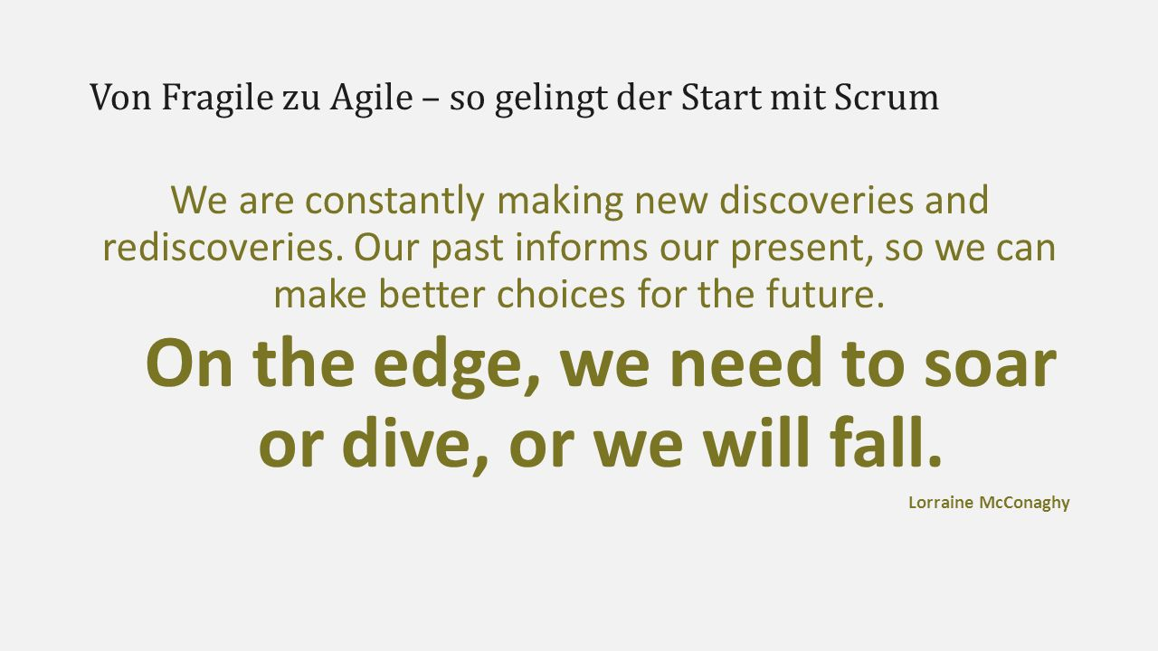 Von Fragile zu Agile – so gelingt der Start mit Scrum Release I (Intro)  Wer bin ich  Von Datenverarbeitungskauffrau zu Product Owner  Active Develop: http://www.activedevelop.de/  Twitter:@AdrianaArdelean  Mail:adriana@activedevelop.deadriana@activedevelop.de  Facebook:facebook.com/appsofexcellence  GitHub:github.com/activedevelop  Blog:https://adrianasalmanac.wordpress.com/  Fragile, Agile, Scrum