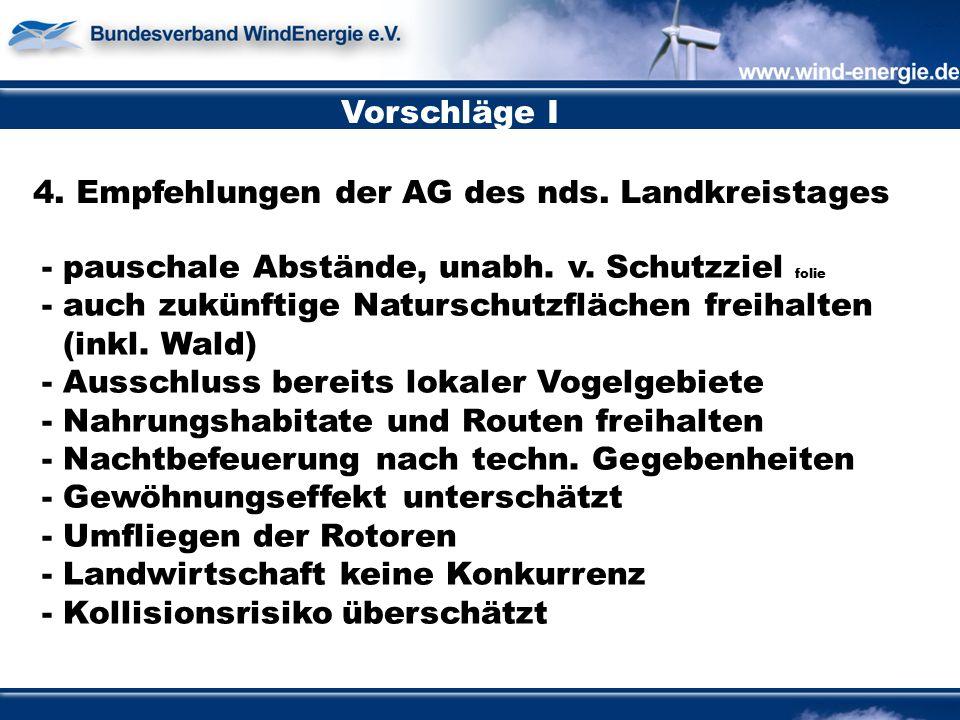 Vorschläge I 4. Empfehlungen der AG des nds. Landkreistages - pauschale Abstände, unabh.