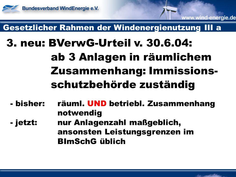 Gesetzlicher Rahmen der Windenergienutzung III a 3.